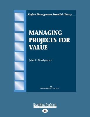 Managing Projects for Value (Paperback)