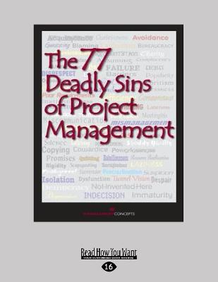 The 77 Deadly Sins of Project Management (Paperback)