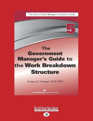 The Government Manager's Guide to the Work Breakdown Structure (Paperback)