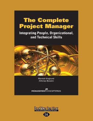 The Complete Project Manager: Integrating People, Organizational, and Technical Skills (Paperback)