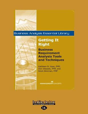 Getting It Right: Business Requirement Analysis Tools and Techniques (Paperback)