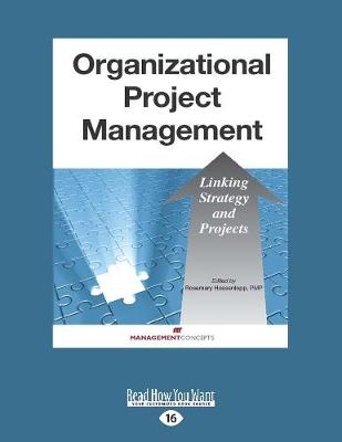 Organizational Project Management: Linking Strategy and Projects (Paperback)