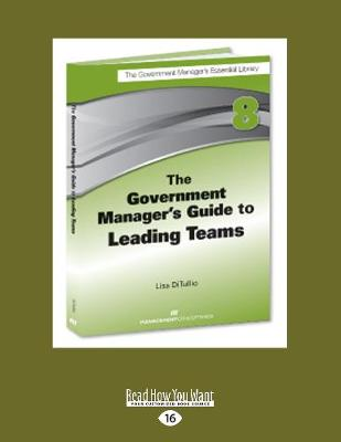 The Government Manager's Guide to Leading Teams (Paperback)