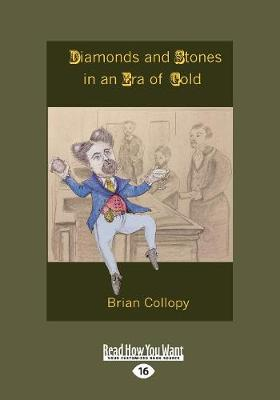 Diamonds and Stones in an Era of Gold (Paperback)