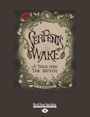 Serpent's Wake: a Tale for the Bitten (Paperback)