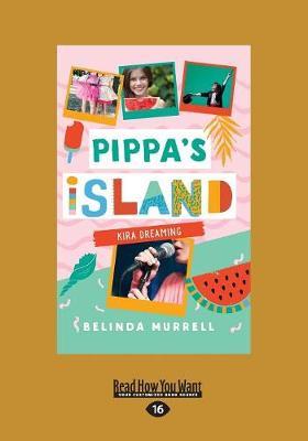 Pippa's Island: Kira Dreaming (BK3) (Paperback)
