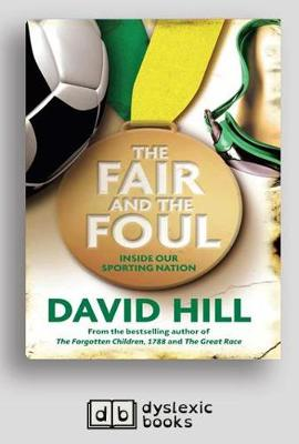 The Fair and the Foul: inside our sporting nation (Paperback)