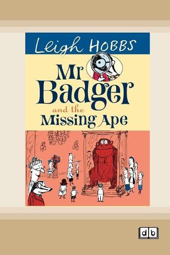 Mr Badger and the Missing Ape (Paperback)