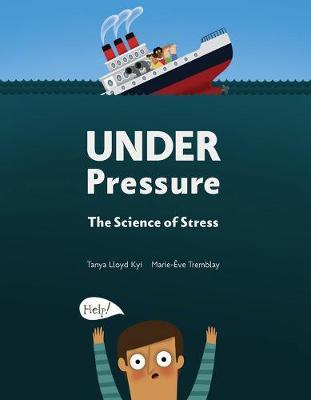 Under Pressure: The Science of Stress (Hardback)