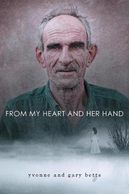 From My Heart and Her Hand (Paperback)
