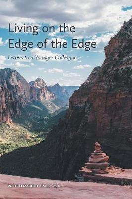 Living on the Edge of the Edge (Hardback)