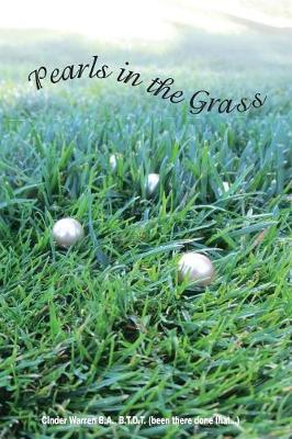 Pearls in the Grass (Paperback)