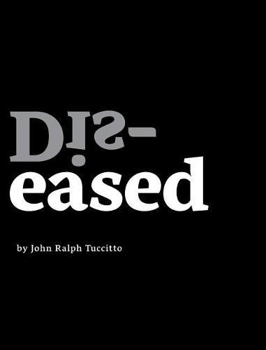 Dis-Eased (Hardback)