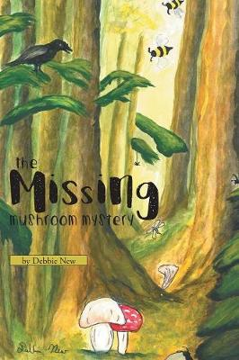The Missing Mushroom Mystery (Paperback)