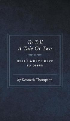 To Tell a Tale or Two (Hardback)