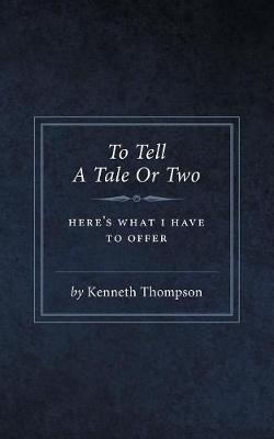 To Tell a Tale or Two (Paperback)