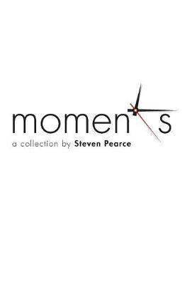 Moments: A Collection (Hardback)