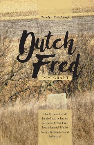 Dutch Fred: Immigrant (Paperback)