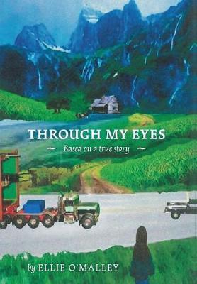 Through My Eyes (Hardback)