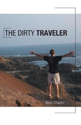 The Dirty Traveler (Paperback)
