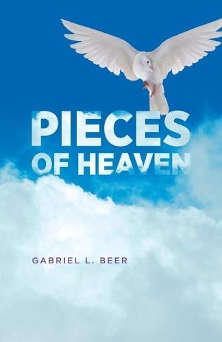 Pieces of Heaven (Paperback)