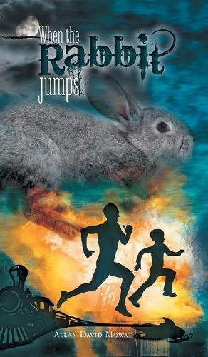 When the Rabbit Jumps (Hardback)