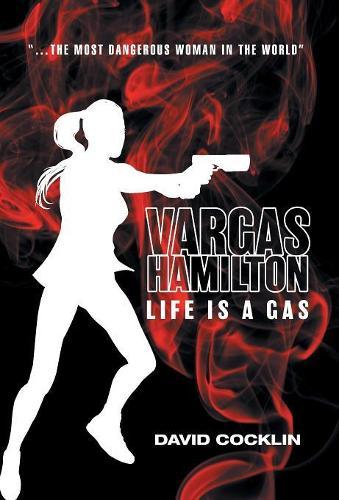 Vargas Hamilton: Life Is a Gas (Hardback)
