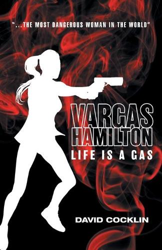 Vargas Hamilton: Life Is a Gas (Paperback)