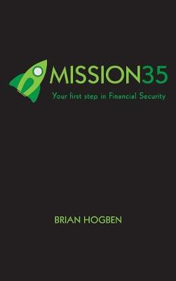 Mission35: Your first step in Financial Security (Hardback)