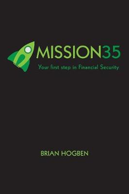 Mission35: Your first step in Financial Security (Paperback)