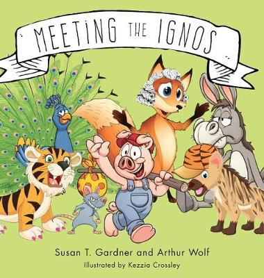 Meeting the Ignos (Hardback)