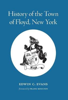 History of the Town of Floyd, New York (Hardback)