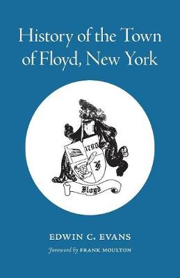 History of the Town of Floyd, New York (Paperback)