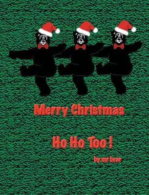 Ho Ho Too! (Hardback)