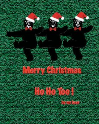 Ho Ho Too! (Paperback)