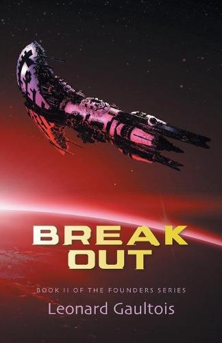 Break Out: Book II - Founder (Paperback)