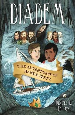 Diadem: The Adventures of Hans & Feetz (Paperback)