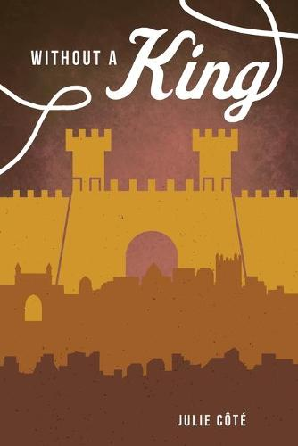 Without a King (Paperback)