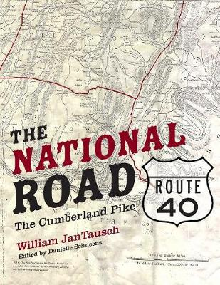 The National Road/Route 40: The Cumberland Pike (Paperback)