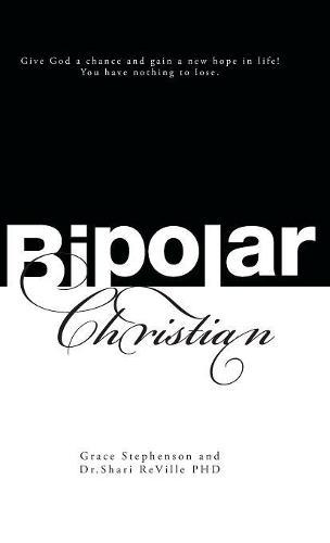 Bipolar Christian (Hardback)
