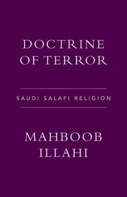 Doctrine of Terror: Saudi Salafi Religion (Paperback)