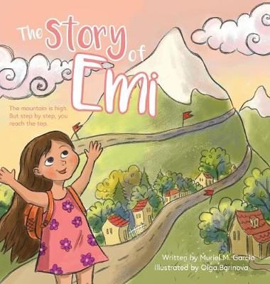 The Story of EMI: The Mountain Is High, But Step by Step You Reach the Top. (Hardback)