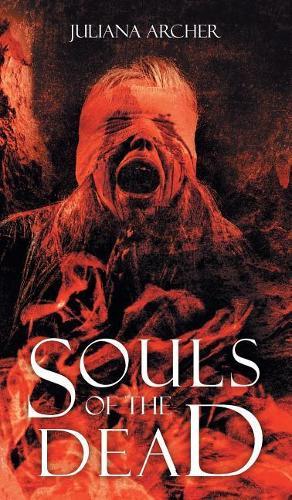 Souls of the Dead (Hardback)