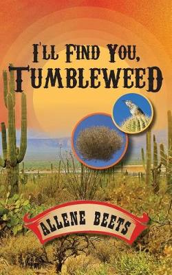 I'll Find You Tumbleweed: A Collection of Four Short Stories (Paperback)
