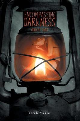 Encompassing Darkness: Child of Light (Paperback)