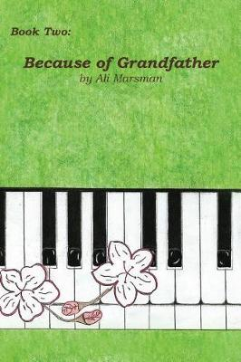 Book Two: Because of Grandfather (Paperback)