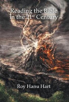 Reading the Bible in the 21st Century (Hardback)