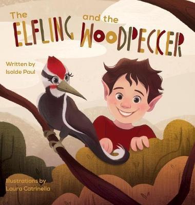 The Elfling and the Woodpecker (Hardback)