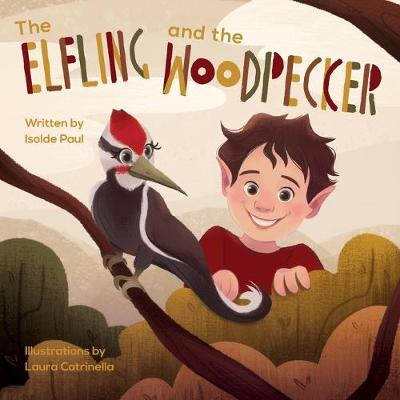 The Elfling and the Woodpecker (Paperback)