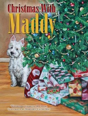 Christmas With Maddy - Maddy Chronicles (Hardback)
